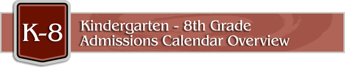 Painted Rock Academy K-8 Admissions Calendar Overview